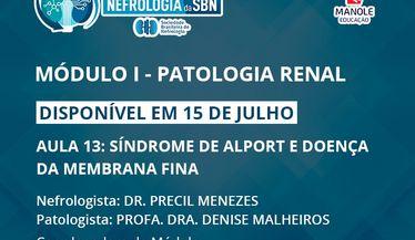 Aula 13 do 1º Módulo do Curso de Atualização da SBN sobre Patologia Renal estará disponível em 15 de julho