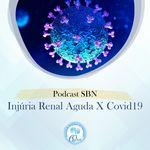 SBN #25 Injúria Renal Aguda e a COVID-19